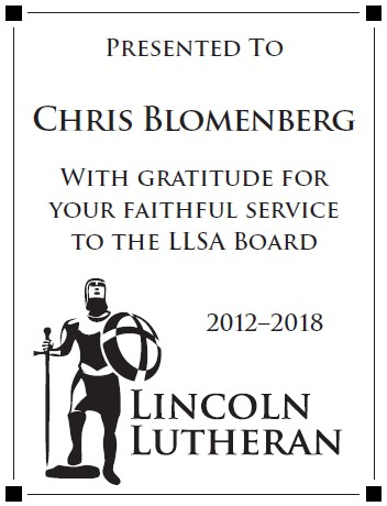 Lincoln Lutheran High School Board Retirement Plaque